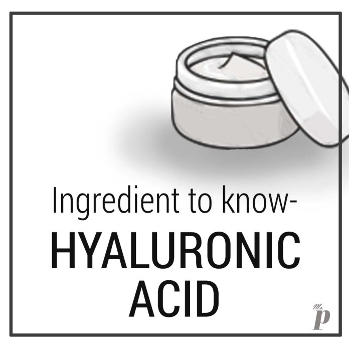 Decoding the Buzz around Hyluronic Acid