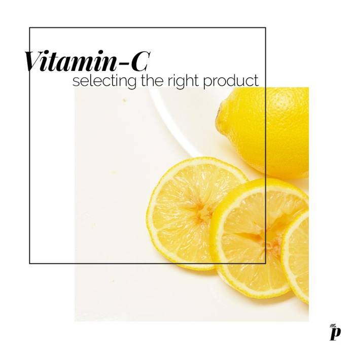 How to select the right vitamin-c skincare product