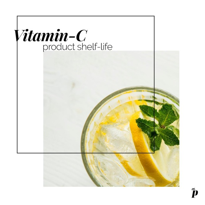 Shelf life of Vitamin C skincare products is short so should be consumed faster.