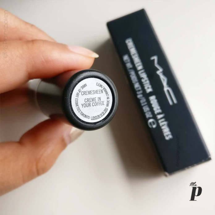 MAC: Cremesheen Lipstick in the shade - Creme in your Coffee- Swatches-Indian Skin